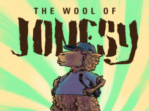 The Wool of Jonesy Superhero graphic